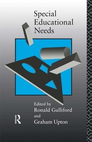 Special Educational Needs ebook by Ronald Gulliford,Graham Upton