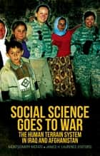 Social Science Goes to War ebook by Montgomery McFate,Janice H. Laurence,General David Petraeus