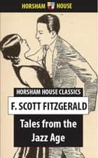 Tales from the Jazz Age ebook by F. Scott Fitzgerald