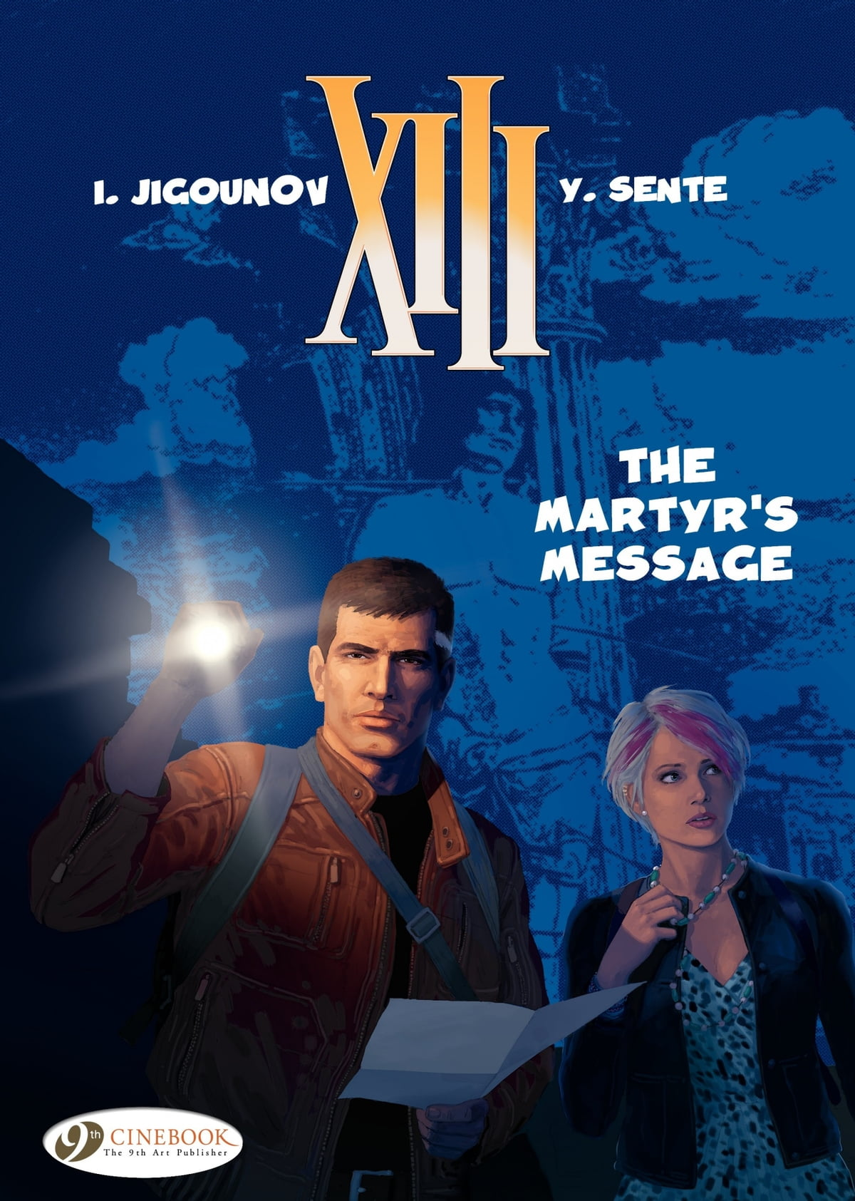 XIII (english version) - Tome 22 - The Martyr's message eBook by Youri  Jigounov - 9781849184694 | Rakuten Kobo