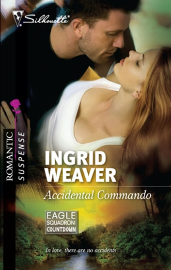 Accidental Commando ebook by Ingrid Weaver