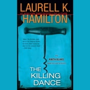 The Killing Dance - An Anita Blake, Vampire Hunter Novel audiobook by Laurell K. Hamilton