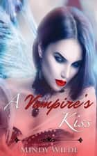 A Vampire's Kiss (9 Book Bundle) ebook by Mindy Wilde
