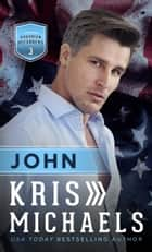 John eBook by Kris Michaels