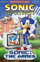 Sonic the Hedgehog: The Games - Modern ebook by Ian Flynn, Ken Penders, Tania Del Rio,...