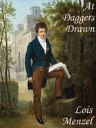At Daggers Drawn ebook by Lois Menzel