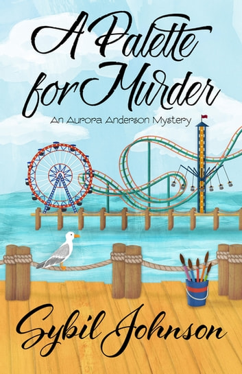 A Palette for Murder ebook by Sybil Johnson