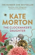 The Clockmaker's Daughter ebook by