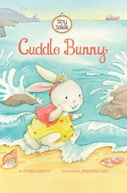 Cuddle Bunny ebook by Charles Vincent Ghigna,Jacqueline East