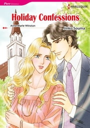 HOLIDAY CONFESSIONS (Harlequin Comics) - Harlequin Comics ebook by Anne Marie Winston,Jinko Soma