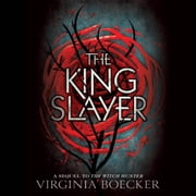 The King Slayer audiobook by Virginia Boecker