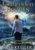 Forbidden Hearts ebook by Lisa Kessler