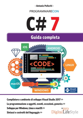 Programmare con C# 7 - Guida completa ebook by Antonio Pelleriti