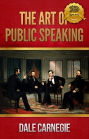 The Art of Public Speaking ebook by Kobo.Web.Store.Products.Fields.ContributorFieldViewModel