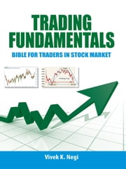 Trading Fundamentals ebook by Vivek K. Negi