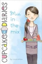 Mia in the Mix ebook by Coco Simon
