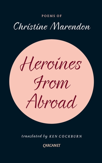 Heroines from Abroad ebook by Christine Marendon