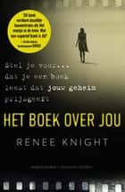 Het boek over jou ebook by Renée Knight,Marion Drolsbach