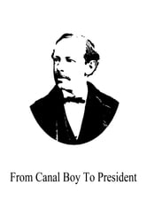 From Canal Boy To President ebook by Horatio Alger