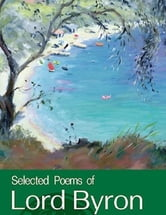 Selected Poems of Lord Byron ebook by Lord Byron