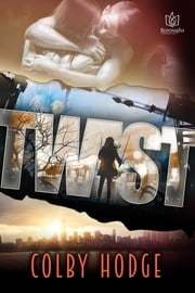 Twist ebook by Cindy Holby