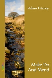 Make Do And Mend ebook by Adam Fitzroy