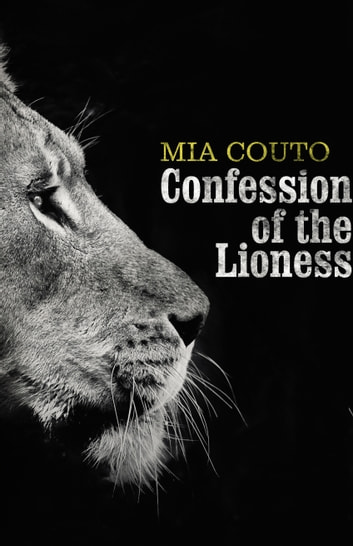 Confession of the Lioness ebook by Mia Couto
