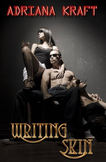 Writing Skin ebook by Adriana Kraft