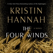 The Four Winds - A Novel luisterboek by Kristin Hannah