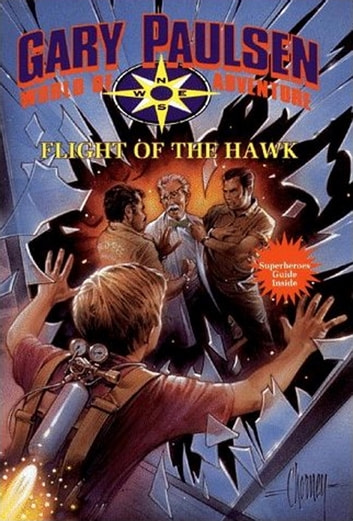 Flight of the Hawk - World of Adventure Series, Book 18 ebook by Gary Paulsen