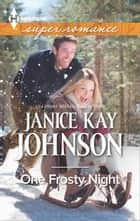 One Frosty Night ebook by Janice Kay Johnson