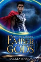 Ember Gods ebook by Andrea Pearson