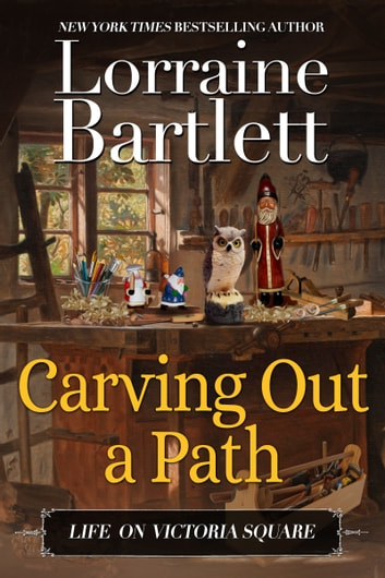 Carving Out A Path ebook by Lorraine Bartlett