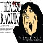 Therese Raquin audiobook by Emile Zola