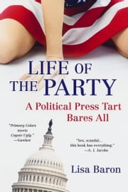 Life of the Party ebook by Lisa Baron