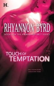 Touch of Temptation ebook by Rhyannon Byrd