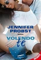Volendo te - Cuori solitari #6 ebook by Jennifer Probst