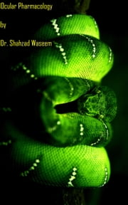 Ocular Pharmacology ebook by Dr. Shahzad Waseem