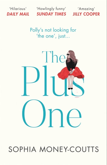 The Plus One ebooks by Sophia Money-Coutts