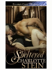 Sheltered ebook by Charlotte Stein