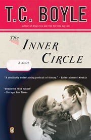 The Inner Circle ebook by T.C. Boyle