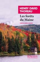 Les Forêts du Maine eBook by Henry david Thoreau, Thierry Gillyboeuf, Thierry Gillyboeuf