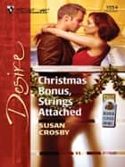 Christmas Bonus, Strings Attached ebook by Susan Crosby