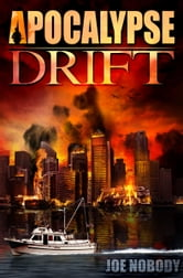 Apocalypse Drift ebook by Joe Nobody