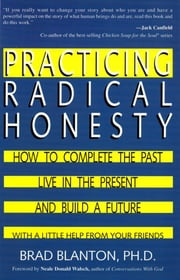 Practicing Radical Honesty - How to Transform Your Life by Telling the Truth ebook by Dr. Brad Blanton