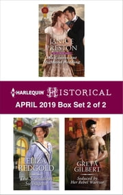 Harlequin Historical April 2019 - Box Set 2 of 2 - An Anthology ebook by Janice Preston, Eliza Redgold, Greta Gilbert
