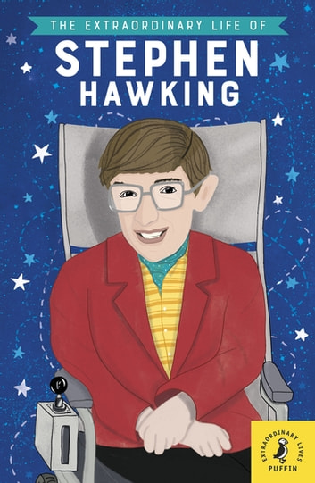 The Extraordinary Life of Stephen Hawking ebook by Kate Scott