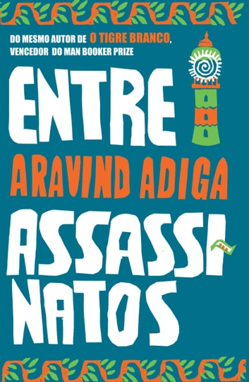 Entre assassinatos ebook by Aravind Adiga