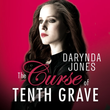 The Curse of Tenth Grave audiobook by Darynda Jones