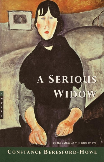 A Serious Widow ebook by Constance Beresford-Howe